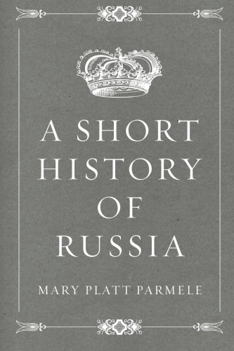9781519655158: A Short History of Russia