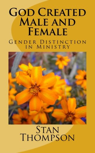 9781519655363: God Created Male and Female: Gender Distinction in Ministry