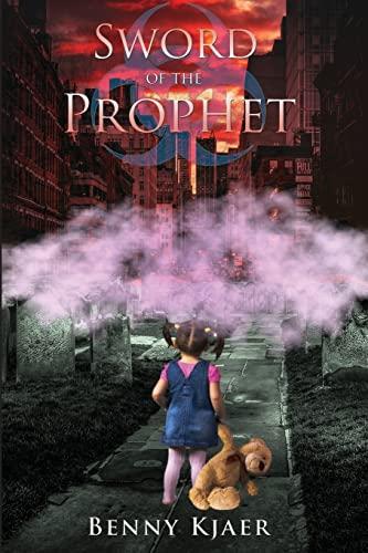 9781519656858: Sword of the Prophet