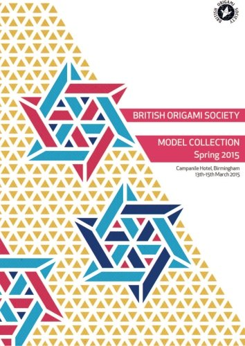 9781519657350: British Origami Society Model Collection Spring 2015