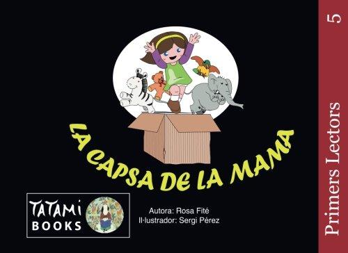 9781519658616: La capsa de la mama (lletra d'impremta): Volume 5 (Primers Lectors)