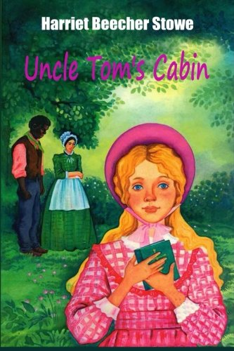 9781519659491: Uncle Tom's Cabin