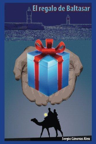 9781519659620: El regalo de Baltasar (Spanish Edition)