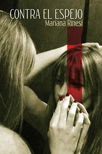 9781519660763: Contra el Espejo