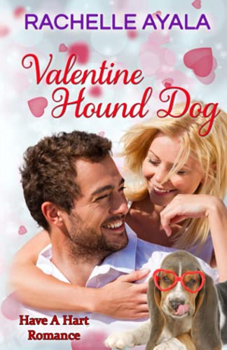 9781519660787: Valentine Hound Dog: The Hart Family (Have a Hart) (Volume 2)