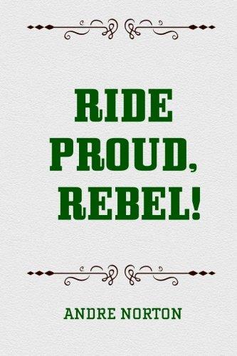 9781519660862: Ride Proud, Rebel!