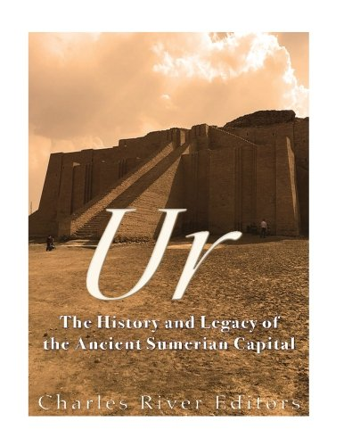 9781519661838: Ur: The History and Legacy of the Ancient Sumerian Capital