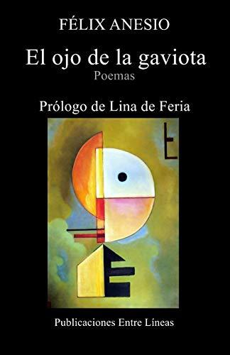9781519661975: El ojo de la gaviota (Spanish Edition)