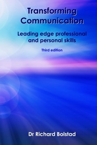 9781519663719: Transforming Communication: Leading edge professional and personal skills