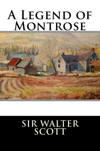 9781519663955: A Legend of Montrose
