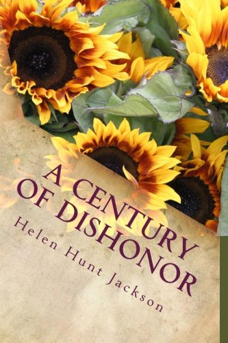 9781519664198: A Century of Dishonor