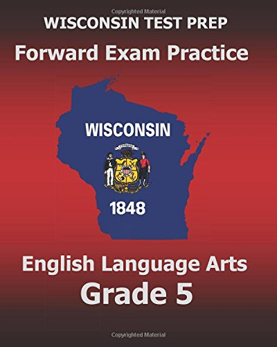 9781519665034: WISCONSIN TEST PREP Forward Exam Practice English Language Arts Grade 5: Covers Reading, Writing, Language, and Research