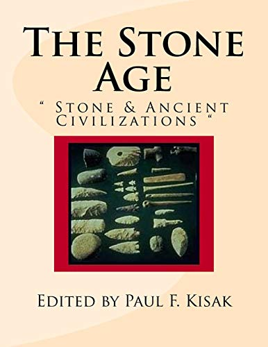 "9781519665256: The Stone Age: "" Stone & Ancient Civilizations """