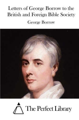 9781519665447: Letters of George Borrow to the British and Foreign Bible Society