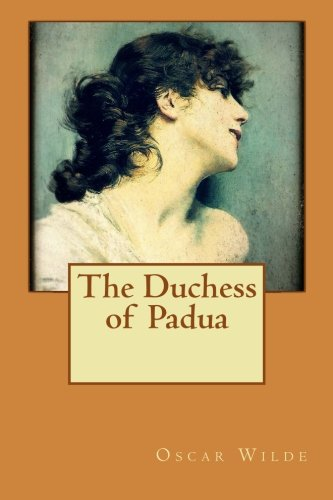9781519665522: The Duchess of Padua