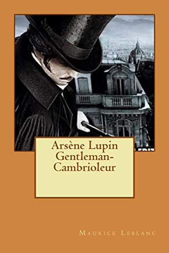 9781519665546: Arsène Lupin Gentleman-Cambrioleur (French Edition)