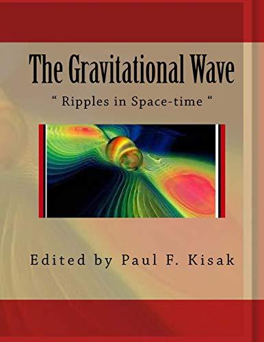 9781519665775: The Gravitational Wave: