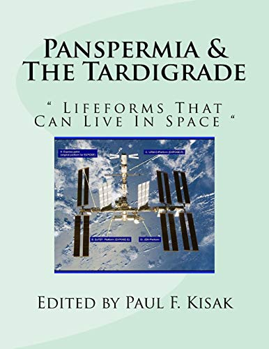 "9781519665898: Panspermia & The Tardigrade: "" Lifeforms That Can Live In Space """