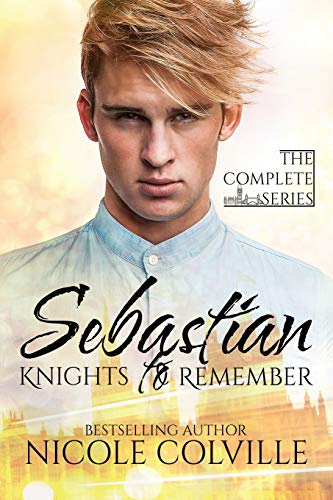 9781519666277: Sebastian: Knights to Remember: The Complete Series (Volume 1)
