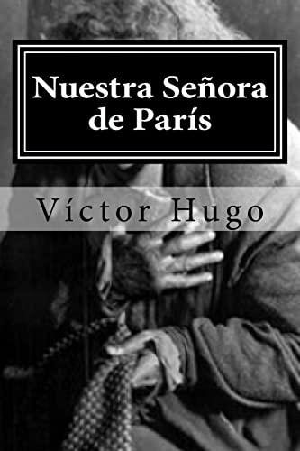 Nuestra Senora de Paris: Hugo, Victor
