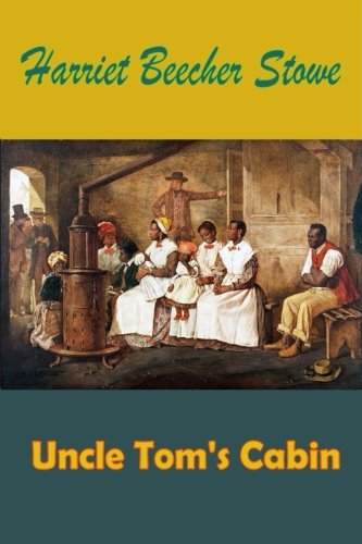9781519667229: Uncle Tom's Cabin