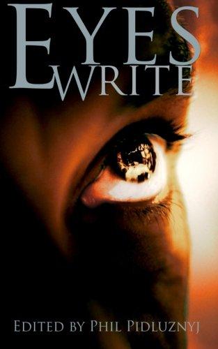 9781519668226: Eyes Write