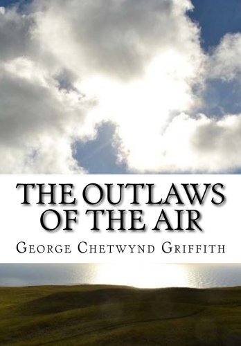 9781519668554: The Outlaws of the Air