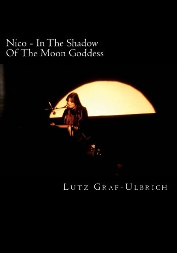 9781519669421: Nico - In The Shadow Of The Moon Goddess