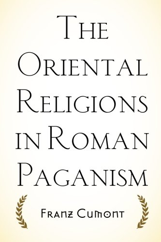 9781519672346: The Oriental Religions in Roman Paganism
