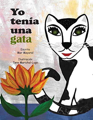 9781519674425: Yo tenia una gata (Mi gata) (Volume 1) (Spanish Edition)