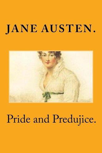 9781519674586: Pride and Predujice.