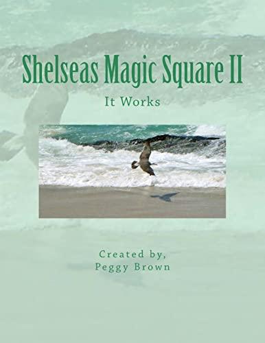 9781519674715: Shelseas Magic Square II: It Works
