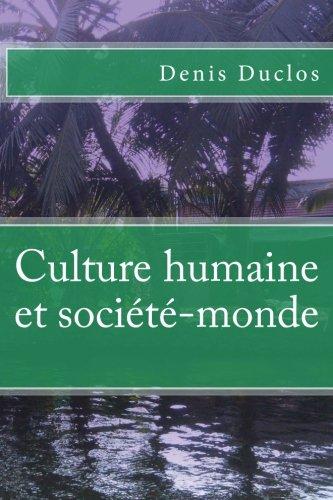 9781519674838: Culture humaine et société-monde (French Edition)