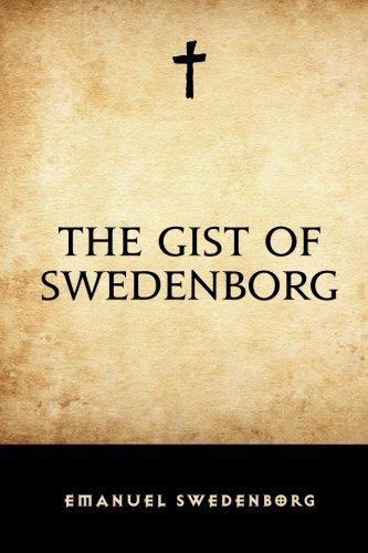 9781519676160: The Gist of Swedenborg