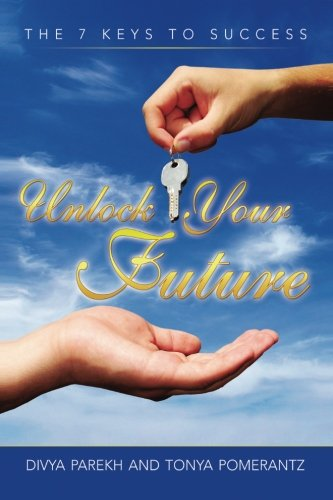 9781519676573: Unlock Your Future: The 7 Keys to Success
