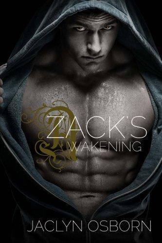 9781519677174: Zack's Awakening (The Awakening Series) (Volume 2)