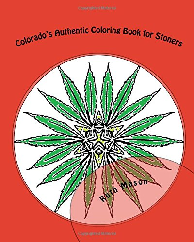 9781519677396: Colorado's Authentic Coloring Book for Stoners (Volume 1)