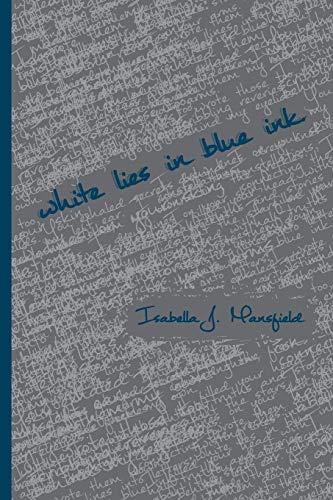 9781519677938: White Lies in Blue Ink