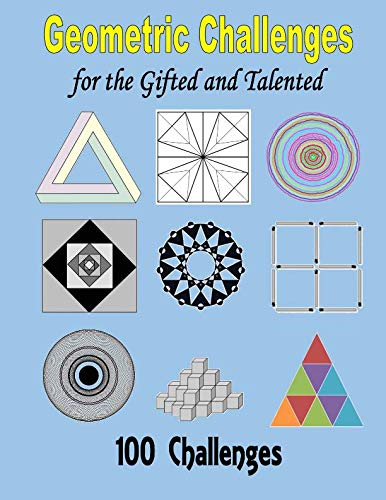 9781519678706: Geometric Challenges for the Gifted and Talented
