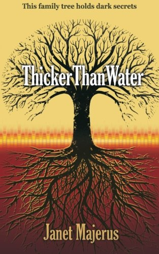 9781519678737: Thicker Than Water: Volume 2 (Jessie Schroeder Mysteries)