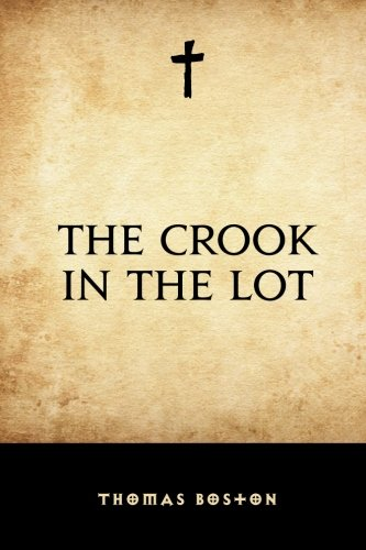 9781519680549: The Crook in the Lot