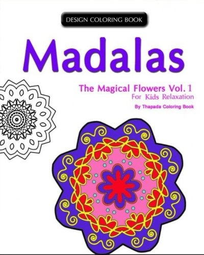 9781519680983: Mondala Coloring Book: : The Magical Flower, Coloring Book for Children (Volume 1) (Mondala Coloring Book for Children)