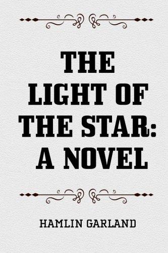 9781519681010: The Light of the Star: A Novel