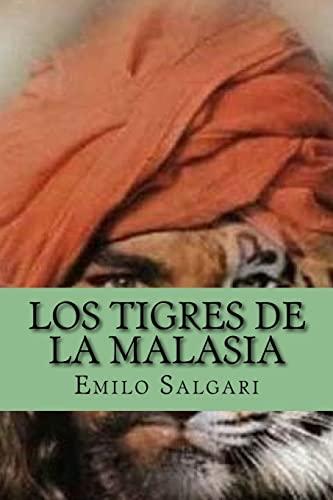 Los Tigres de La Malasia (Spanish Edition): Salgari, Emilo