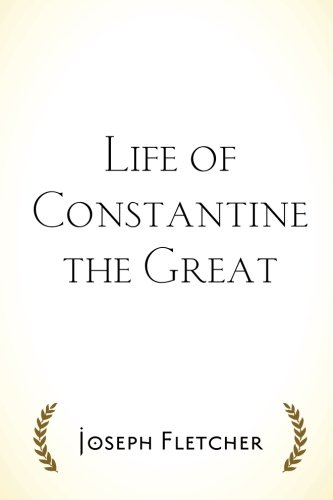 9781519681645: Life of Constantine the Great