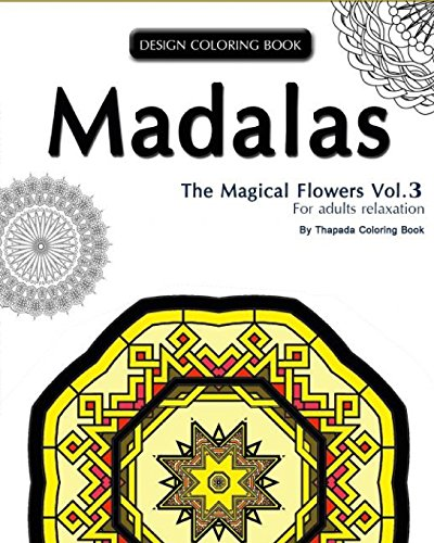 9781519681980: Mondala Coloring Book: : The Magical Flower, Coloring Book for Adults Relaxation (Volume 3)