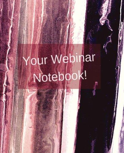 9781519682352: Your Webinar Notebook! Vol. 3: A webinar notebook journal planner diary (Volume 3)
