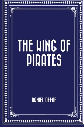 9781519682673: The King of Pirates
