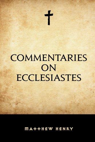 9781519682864: Commentaries on Ecclesiastes