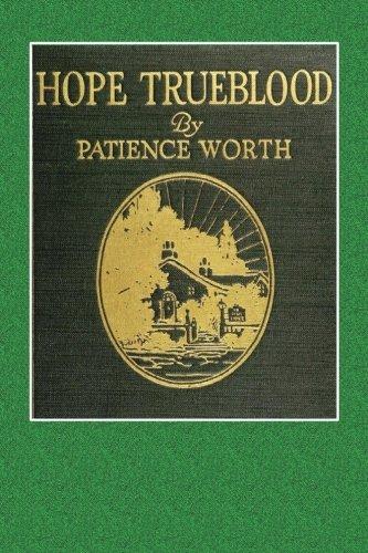 Hope Trueblood (Paperback): Patience Worth